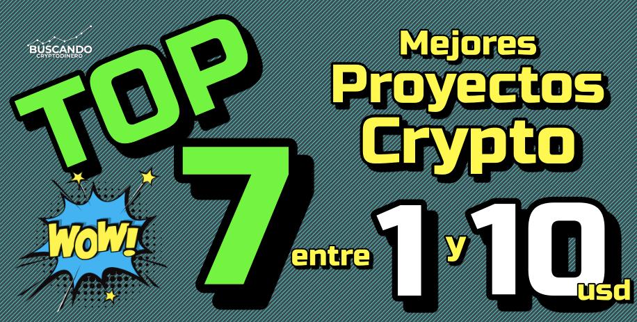 En este momento estás viendo 🤑 TOP #7 de los MEJORES CRYPTO entre 1 y 10 usd !!! 🙌🏻