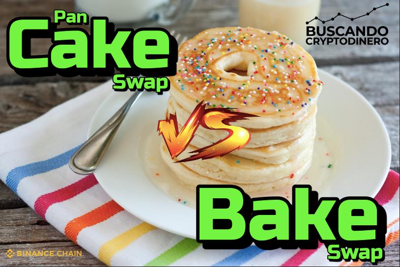 En este momento estás viendo 🥞 Pancake Swap 🆚 BakerySwap 🍩    La batalla por el DEX mas sabroso 🥊 !! (cake vs bake)