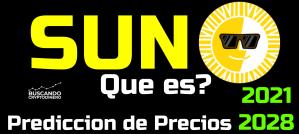 Lee más sobre el artículo ☀️ SUN 🔥 ☞Predicción de PRECIOS 🤑 2021-2026 ☜    Me CONVIENE invertir 💰??