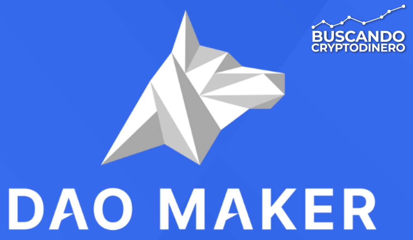 En este momento estás viendo DAO MAKER «DAO» Que es?? 🔥 ☞Predicción de PRECIOS 🤑 2021-2026 ☜    Me CONVIENE invertir 💰??