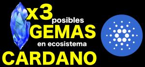 Lee más sobre el artículo 🔵 3 Posibles Gemas en Cardano ADA !!