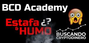 Lee más sobre el artículo BCD Academy… ¿Puro HUMO y ESTAFA? #cursodeanalisistecnico