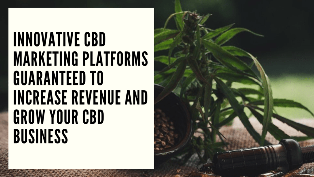 CBD Marketing Platforms