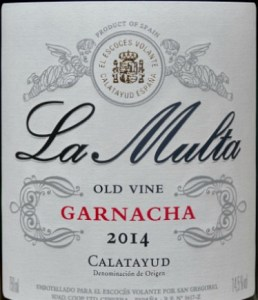 La Multa 2014 made from old vine Garnacha grown in the hills in Calatayud. Terrific Garnacha (grenache in France) Rich, spicy and juicy red which goes well with casseroles, tapas, sausages. Made by Norrel Robertson MW aka The Flying Scotsman or El Escoces Volante!