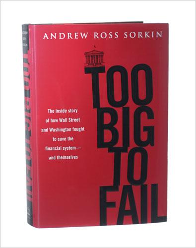 "BOOKS: Andrew Ross Sorkin's ""Too Big To Fail"""