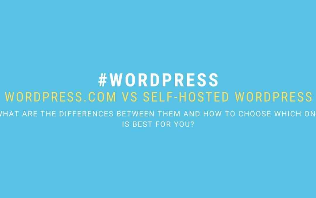Differences between WordPress.com and Self-hosted WordPress