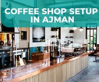 Coffee Shop Setup in Ajman