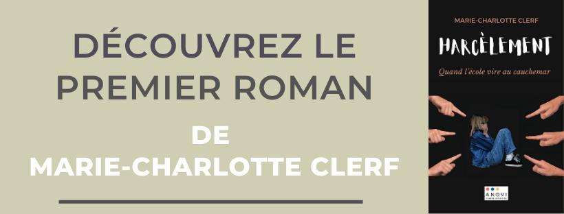 Harcèlement : Quand l'école vire au cauchemar, le premier roman de Marie-Charlotte Clerf