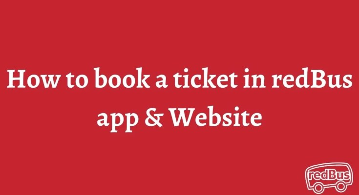 How to book a ticket in redBus app & Website