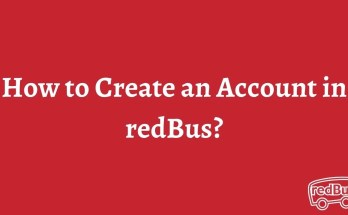 How to Create an Account in redBus?