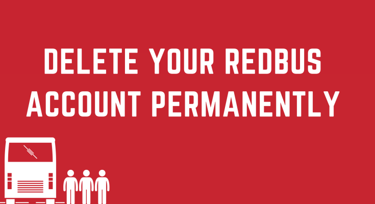 Delete Your Redbus Account permanently