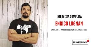 Enrico Lugnan Intervista: marketer e founder di Social Media Hacks Italia