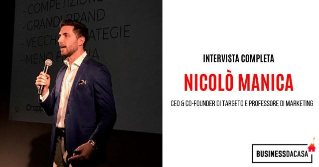 Intervista completa a Nicolò Manica: CEO e co-founder di Targeto e professore di marketing