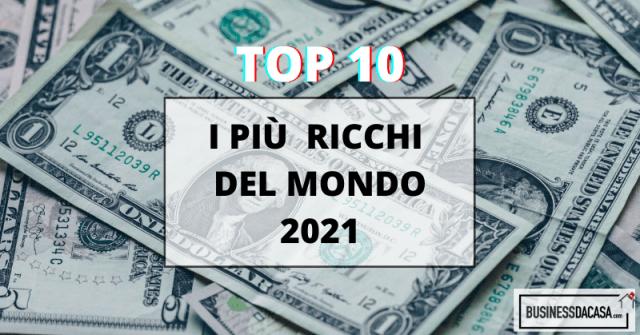 i più ricchi del mondo