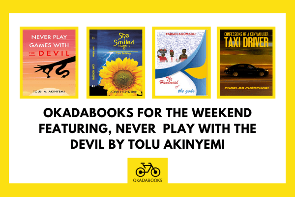 OkadaBooks For the Weekend Featuring 'By no means Play Games with the Satan' -