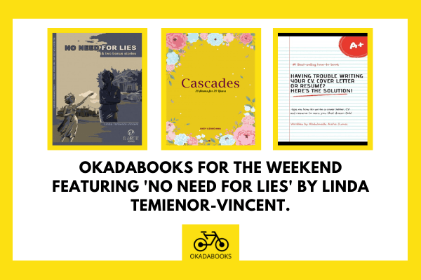 OkadaBooks for the Weekend featuring No Need for Lies -