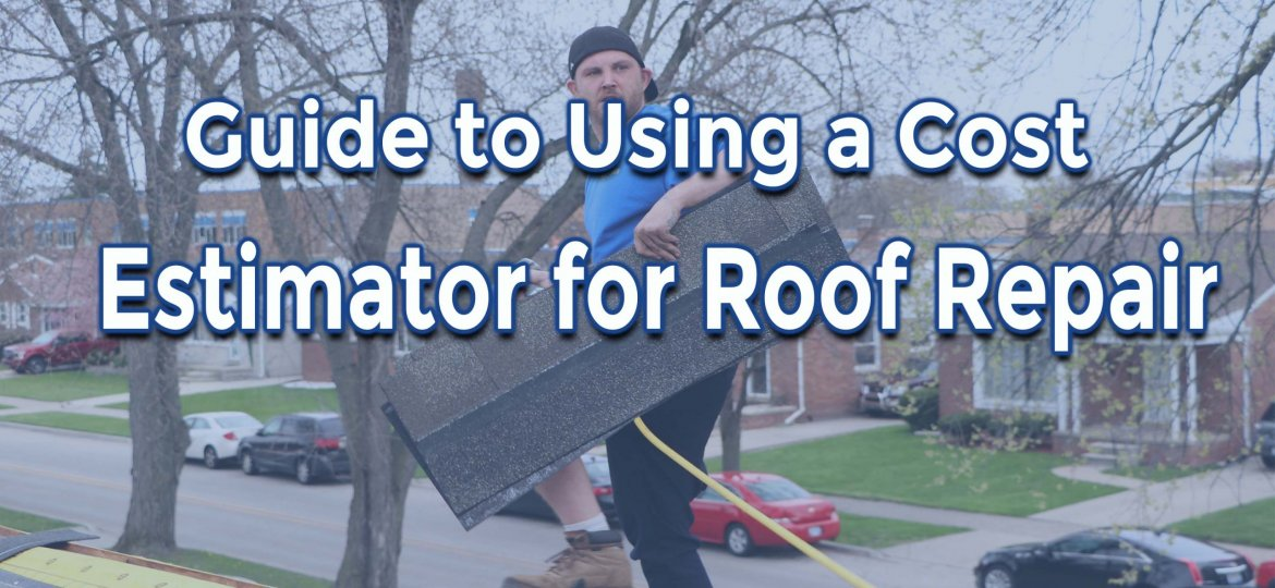 Guide to Using a Cost Estimator for Roof Repair