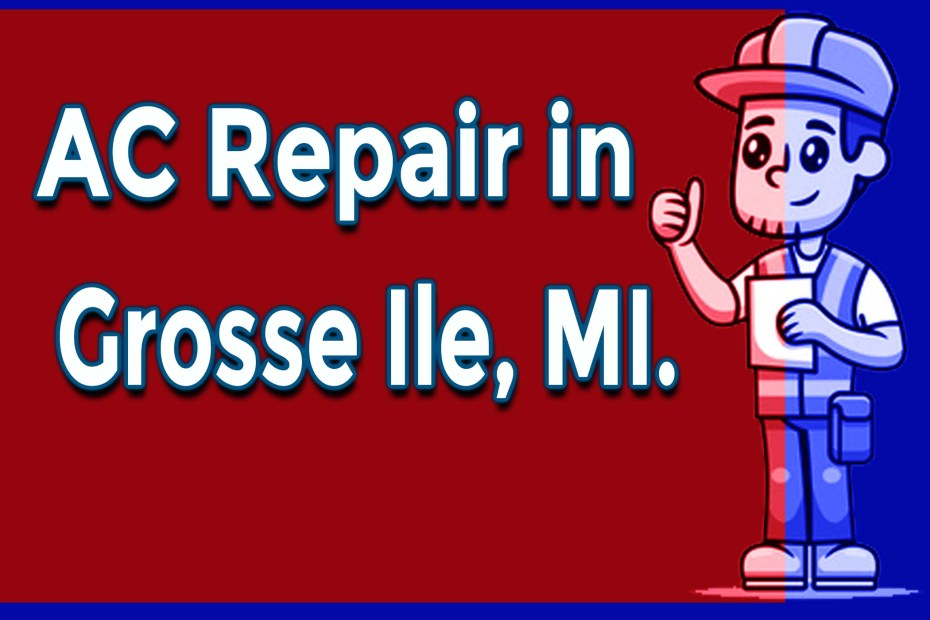 Health and Safety Issues Related to AC Repair in Grosse Ile, MI.