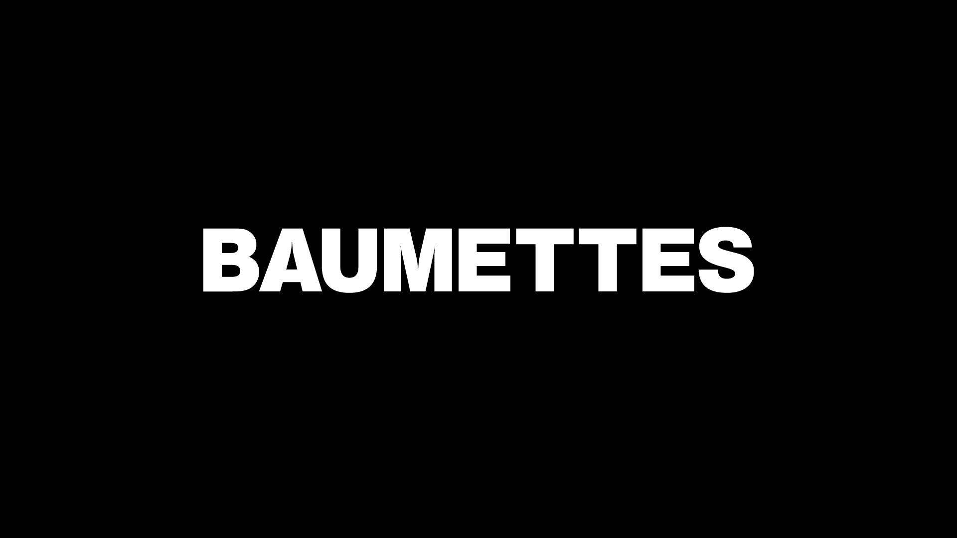 Baumettes