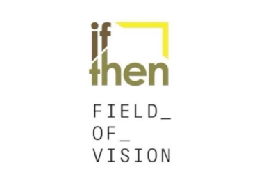 IF/Then Shorts Program en route to Field of Vision