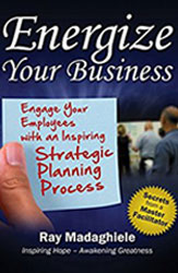 Book Cover Energize Your Business with Ray Madaghiele