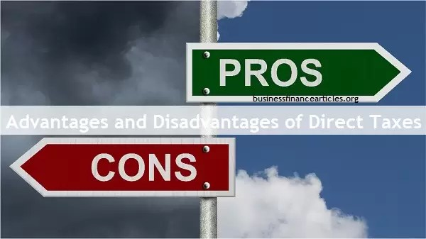 advantages and disadvantages of direct taxes