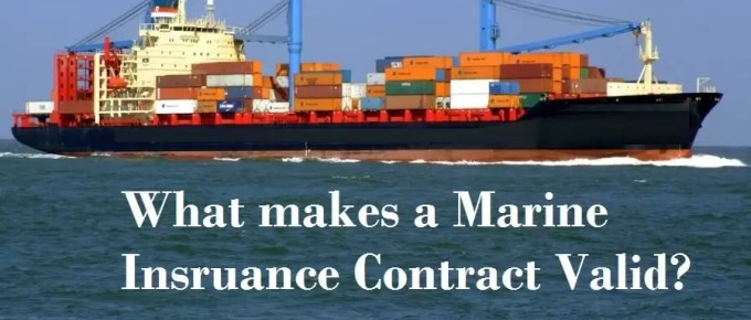what makes marine insurance contract valid