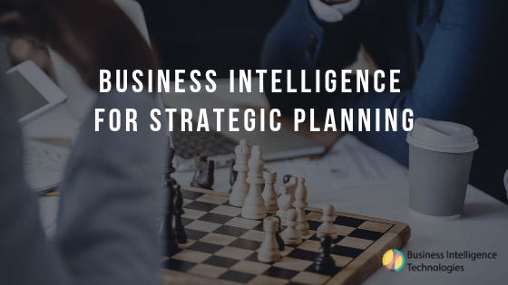 Using Business Intelligence as a Strategic Planning Tool