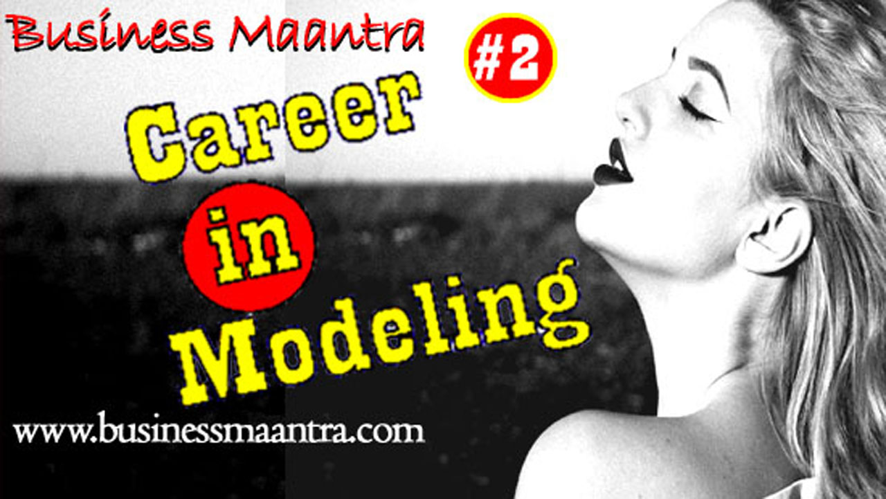 How make career in modeling | Modeling#2 | Career in Acting (Part-5)