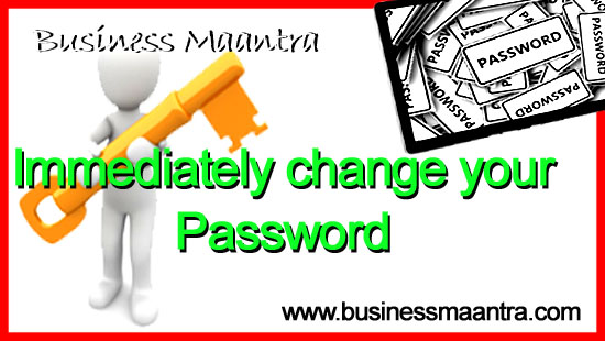 Immediately change your Password Business Maantra