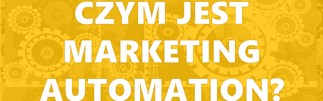 Co to jest Marketing automation
