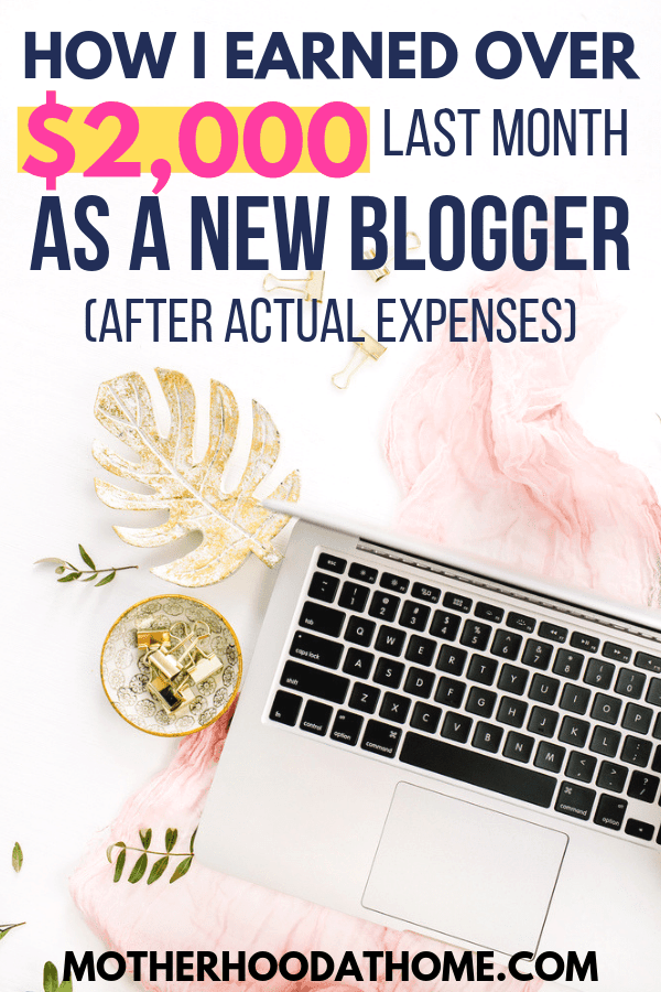 work from home, blogging income, blogging from home, mom blog