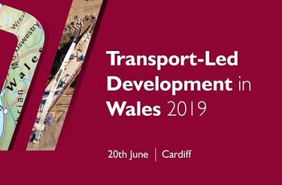 <strong> 20th June – Cardiff </strong><br> Transport-Led Development in Wales 2019