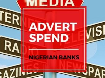nigerian banks advert spend