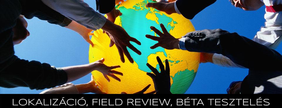 szoftver lokalizáció, field review, tesztelés