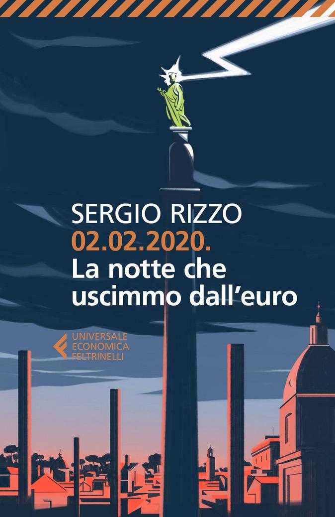 02.02.2020 | La notte che uscimmo dall'euro – Satira politica o preveggenza?