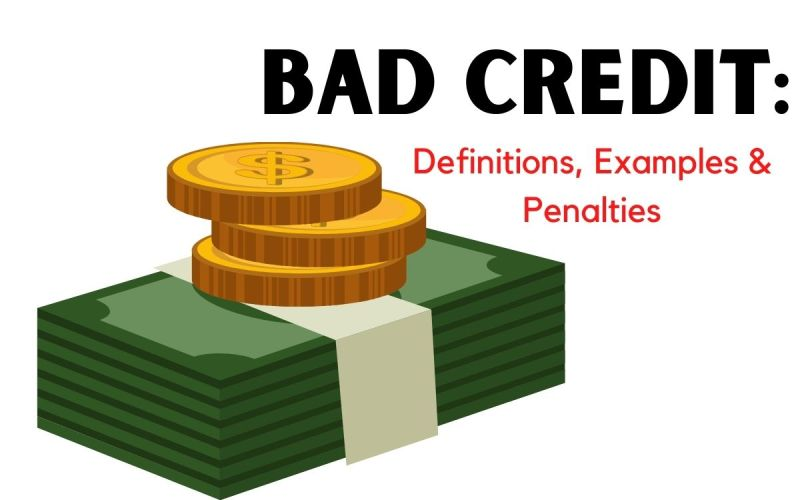 BAD-CREDIT_-Definitions-Examples-Penalties