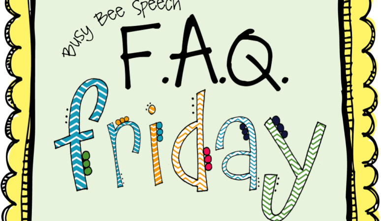 FAQ Friday: Late Talkers