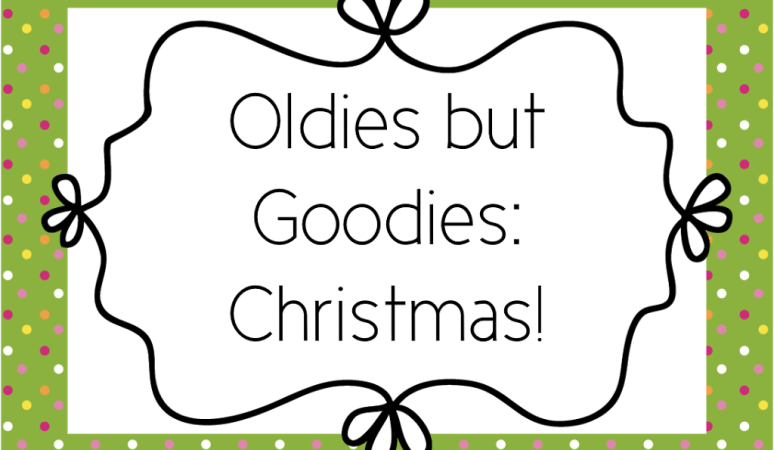 Oldies but Goodies…Christmas