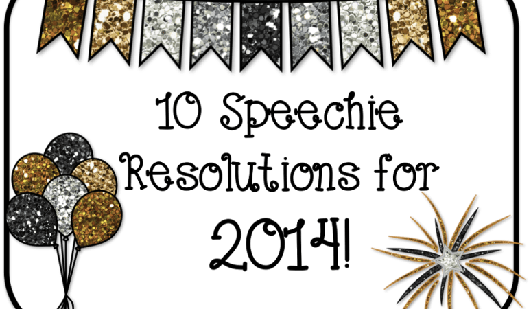 10 Speechie Resolutions