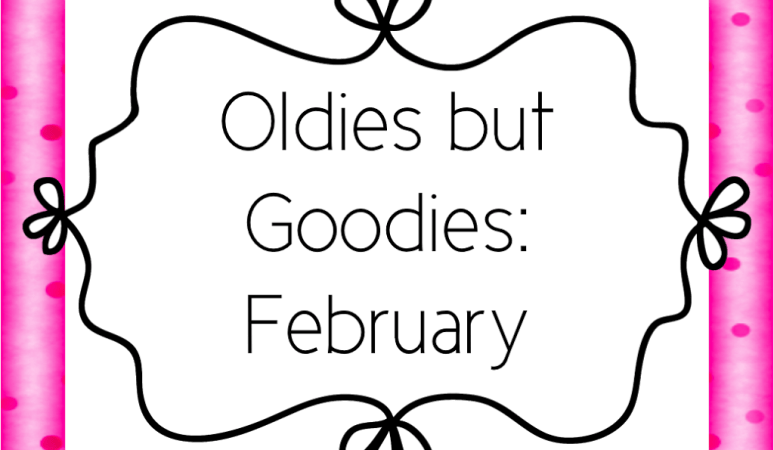 Oldies but Goodies: February {with a GIVEAWAY}