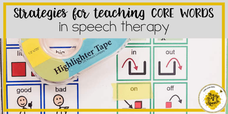 strategies for teaching core words in speech therapy