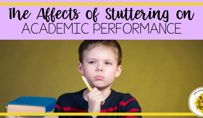 The Affects of Stuttering on Academic Performance