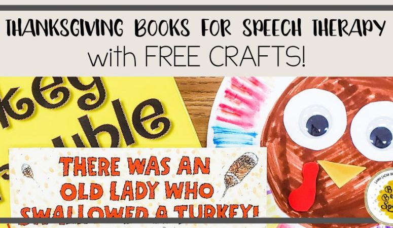Thanksgiving Books for Speech Therapy with Easy DIY Crafts
