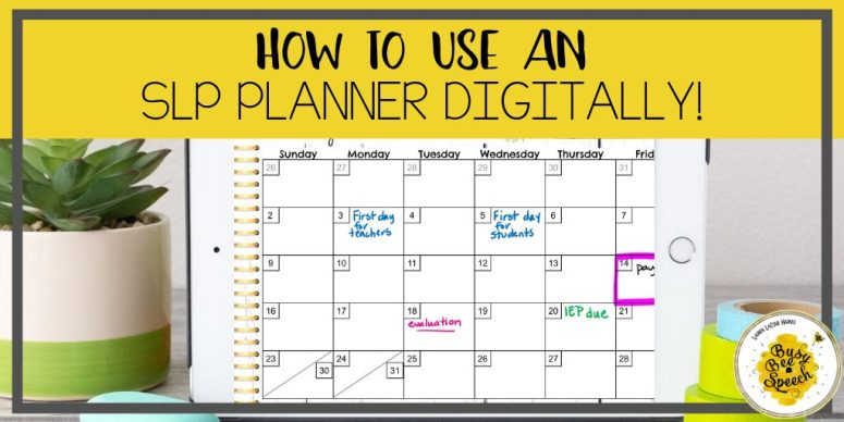 How to use a digital SLP planner