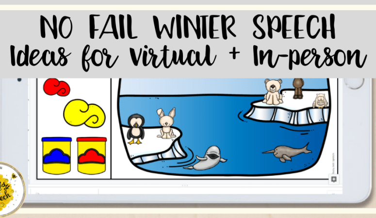 No Fail Winter Speech Therapy Ideas for Virtual & In-person