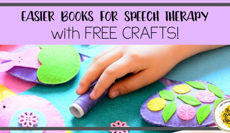 Easter Books for Speech Therapy with Free Crafts