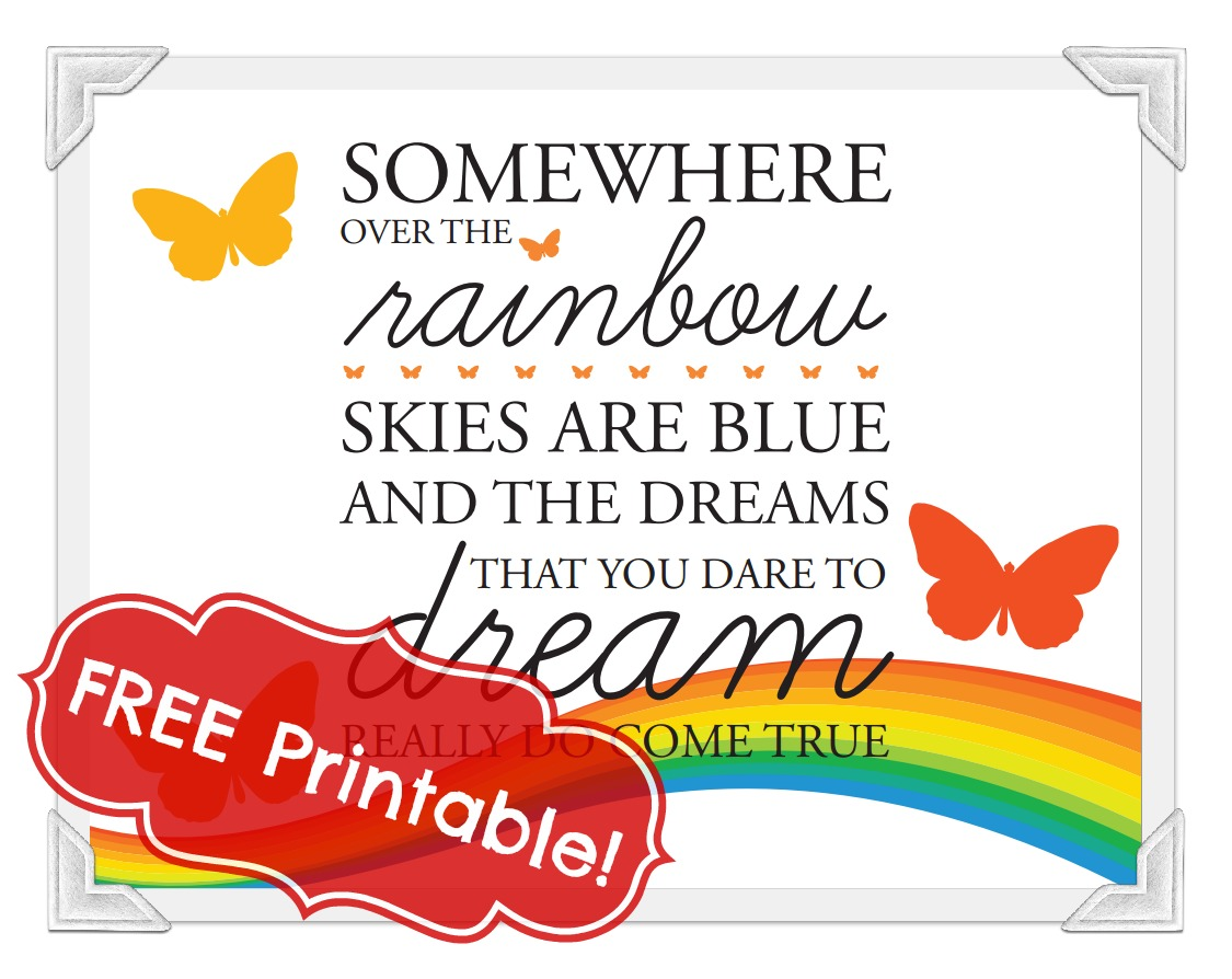 Somewhere Over The Rainbow Free Printable