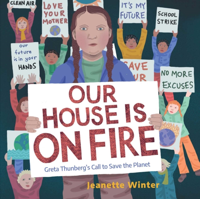 Book - Our House Is on Fire - Greta Thunberg's Call to Save the Planet - Jeanette Winter