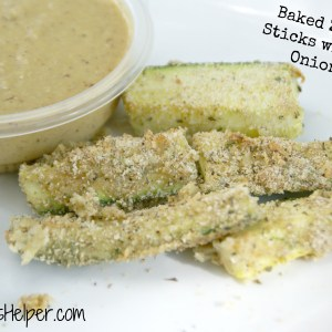 Baked Zucchini Sticks with Sweet Onion Dip / Busy Mom's Helper